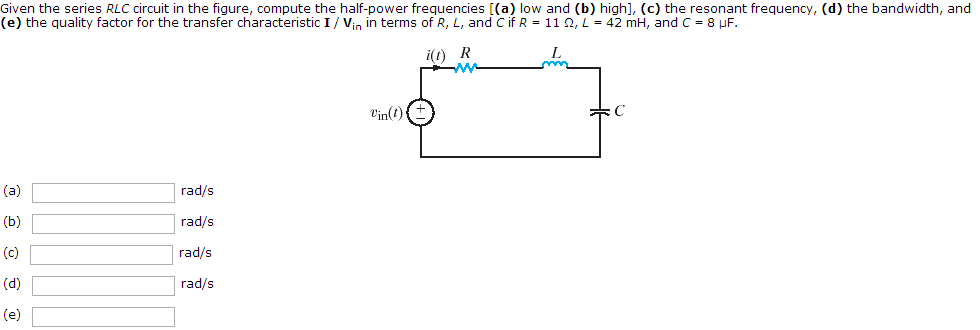 Given the series RLC circuit in the figure, comput