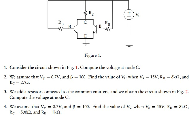 Consider the circuit shown in Fig. 1. Compute the