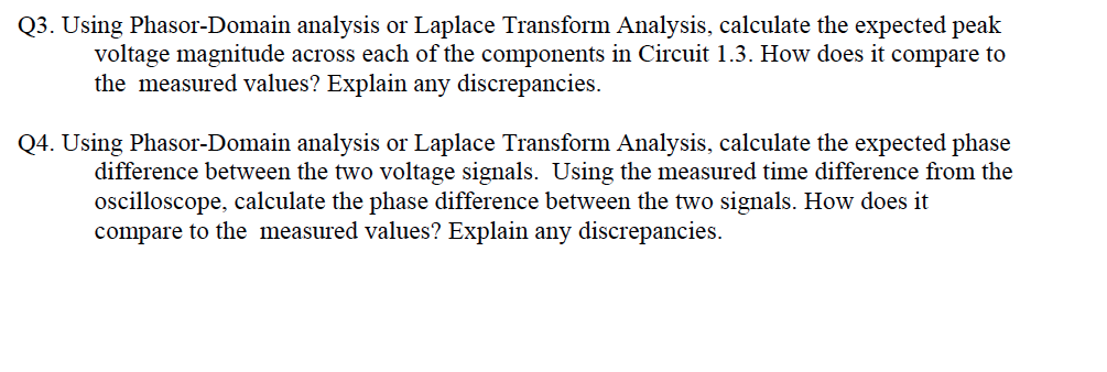 Using Phasor-Domain analysis or Laplace Transfor