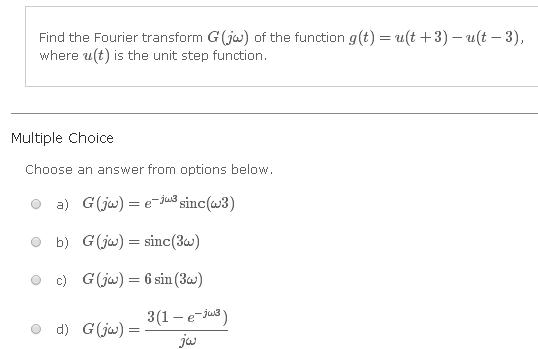 Find the Fourier transform G(jw) of the function g