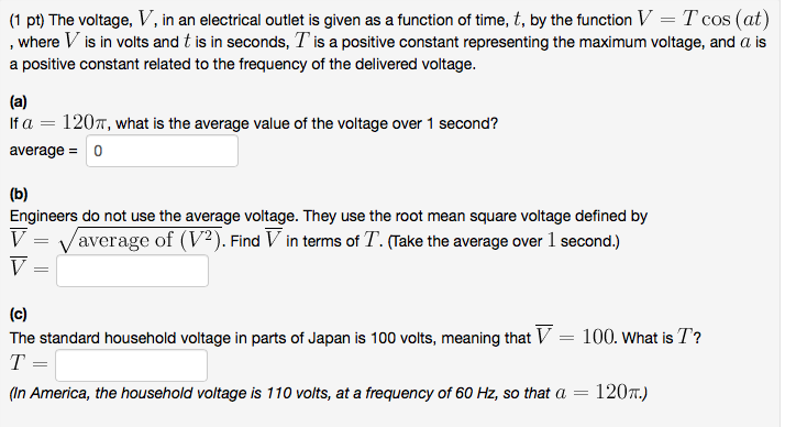 Solved: The Voltage, V, In An Electrical Outlet Is Given A ...