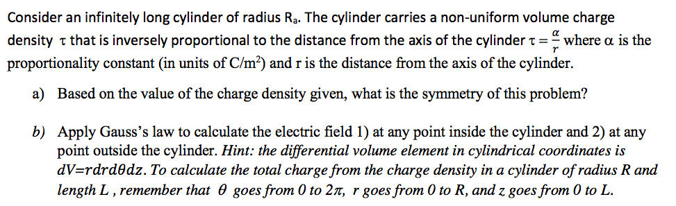Consider an infinitely long cylinder of radius Ra.