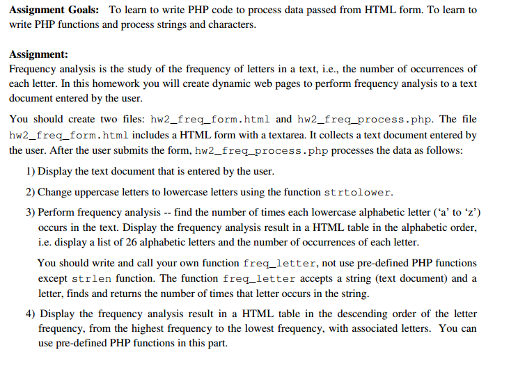 To learn to write php code to process data passed chegg assignment goals to learn to write php code to process data passed from html form spiritdancerdesigns Images