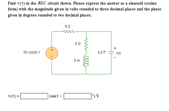 Find v(f) in the RLC circuit shown. Please express
