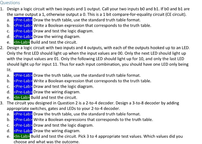 Questions 1. Design a logic circuit with two input
