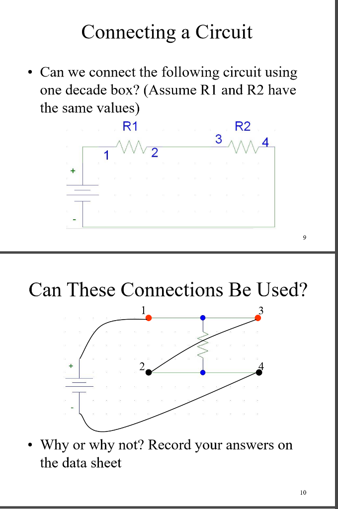 Solved: Connecting A Circuit . Can We Connect The Followin ...