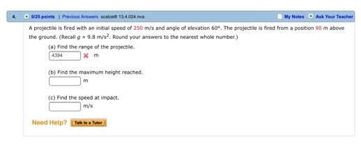 A Projectile Is Fired With An Initial Speed Of Cheggcom - How to find my elevation
