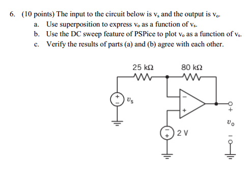 The input to the circuit below is vs and the outpu