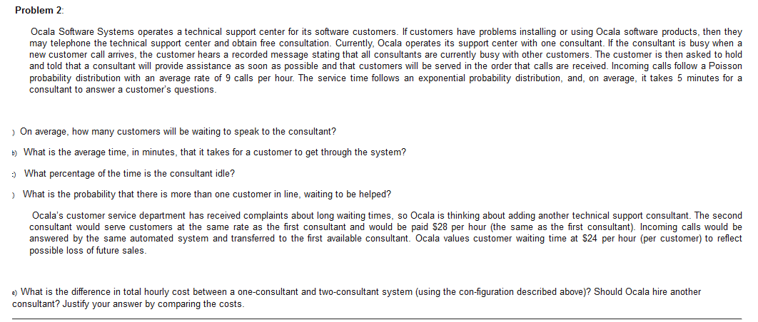 Solved: Ocala Software Systems Operates A Technical Suppor ...