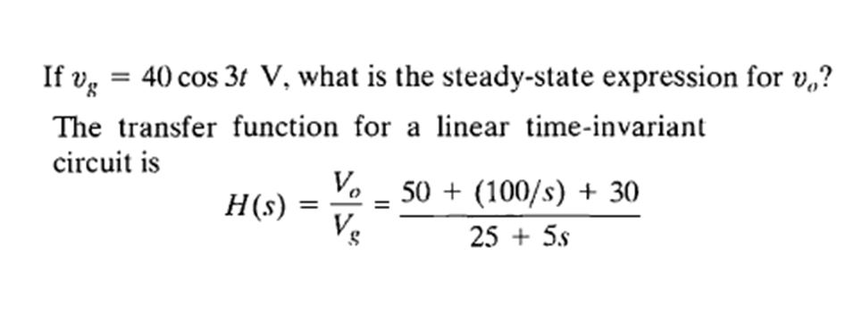If v g = 40 cos 3/ V, what is the steady-state exp