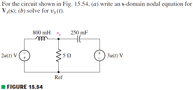 For the circuit shown in Fig. 15.54, (a) write an