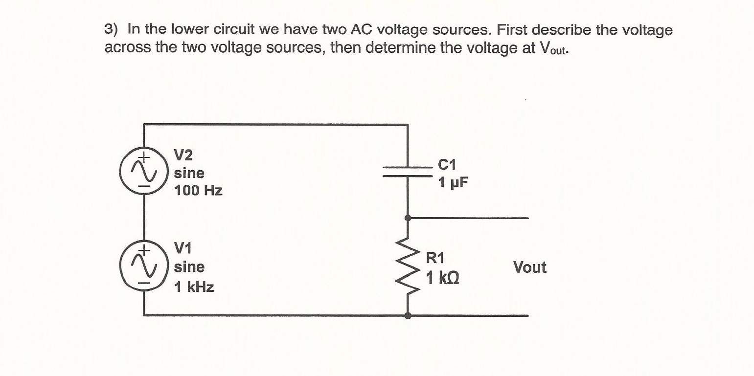 In the lower circuit we have tow AC voltage source