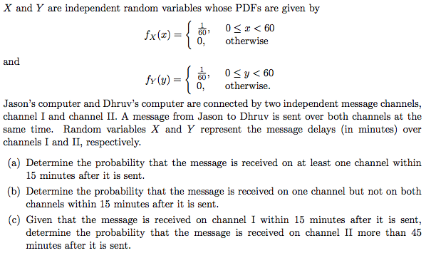 X and Y are independent random variables whose PDF