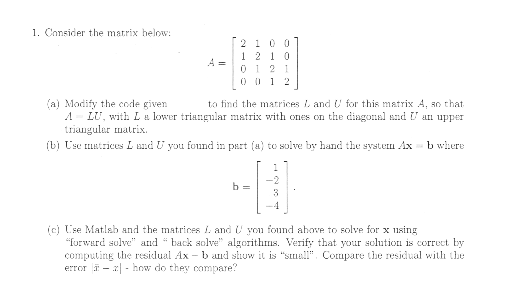 in serious need of matlab help function l u com question in serious need of matlab help function l u
