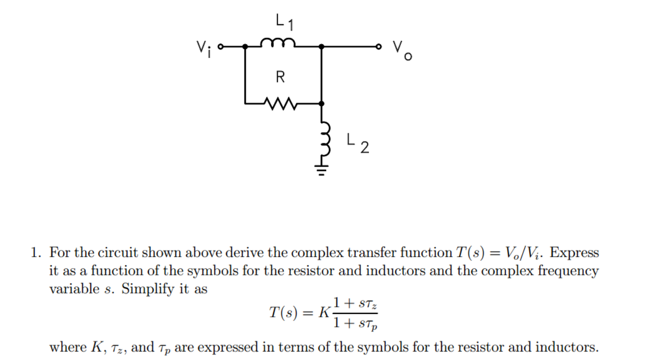 For the circuit shown above derive the complex tra