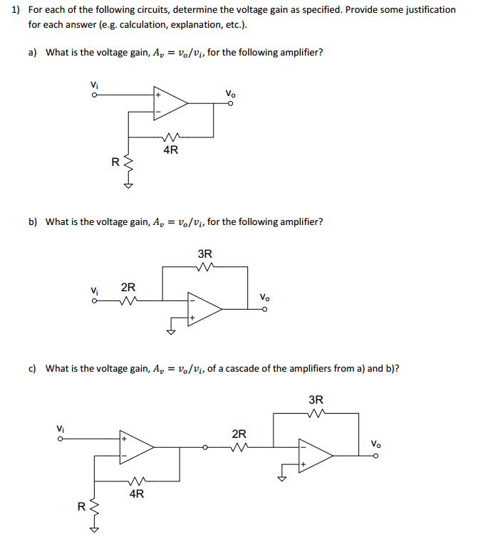 For each of the following circuits, determine the