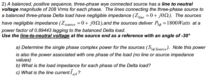 A balanced, positive sequence, three-phase wye con