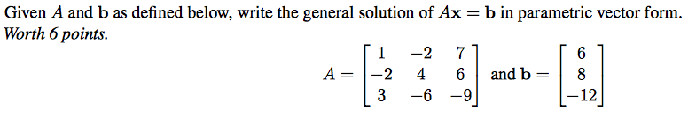 Write General Solution In Parametric Vector Form. ... | Chegg.com