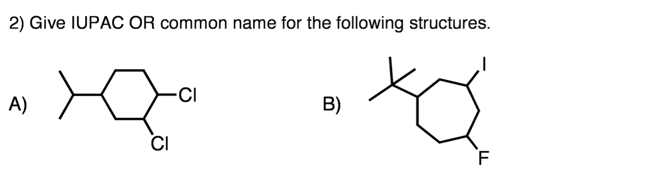 Give IUPAC OR common name for the following struct