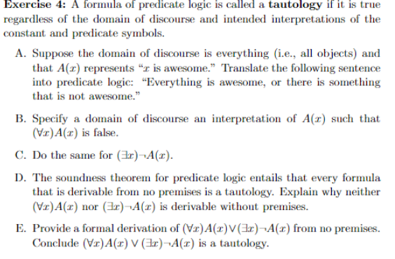 Exercise 4 A Formula Of Predicate Logic Is Called Chegg