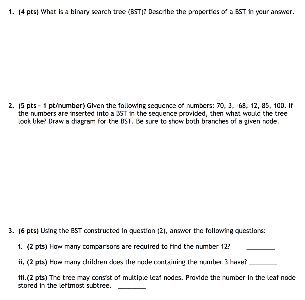 Solved 1 4 pts what is a binary search tree bst des 4 pts what is a binary search tree bst pooptronica Image collections
