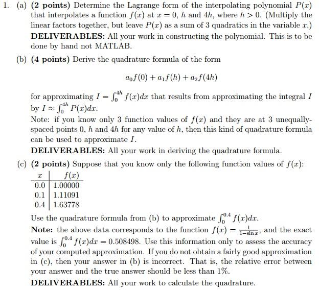 a) Determine The Lagrange Form Of The Interpolati... | Chegg.com