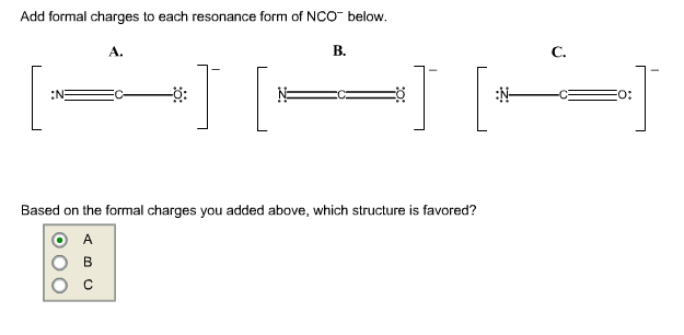 Add Formal Charges To Each Resonance Form Of NCO^-... | Chegg.com