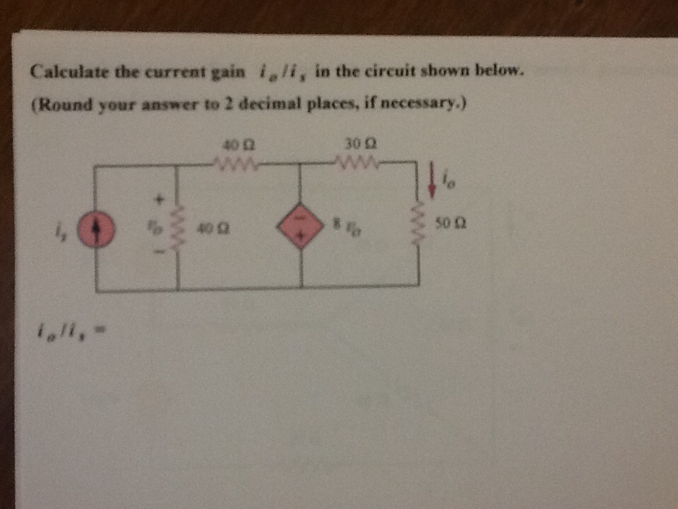 Calculate the current gain in the ciruit shown be