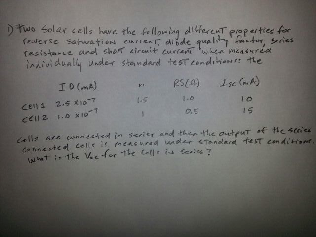 Two solar cells have the following different prope