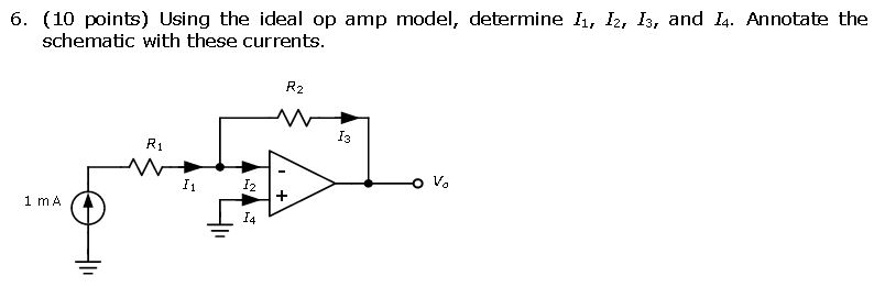 Using the ideal op amp model, determine I 1 , I 2