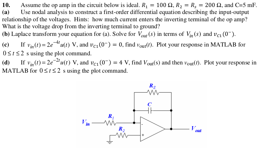 Assume the op amp in the circuit below is ideal. R
