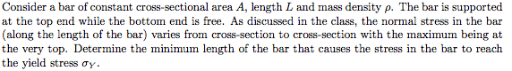 Consider a bar of constant cross-sectional area A,