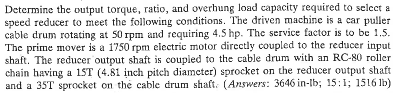 Determine the output torque, ratio, and overhung l