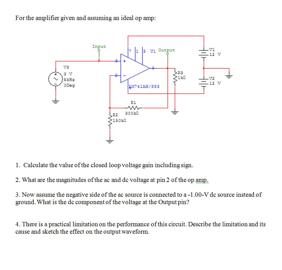 For the amplifier given and assuming an ideal op a