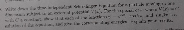 Write down the time-independent Schrodinger Equati