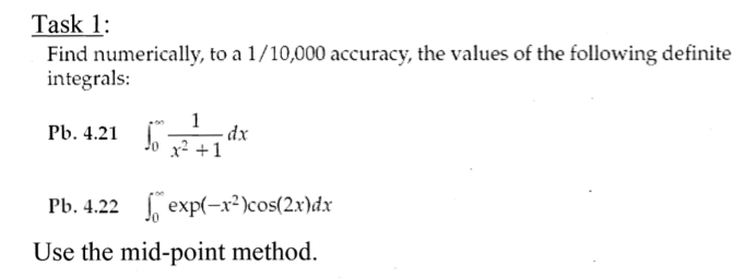 Find numerically, to a 1/10,000 accuracy, the valu