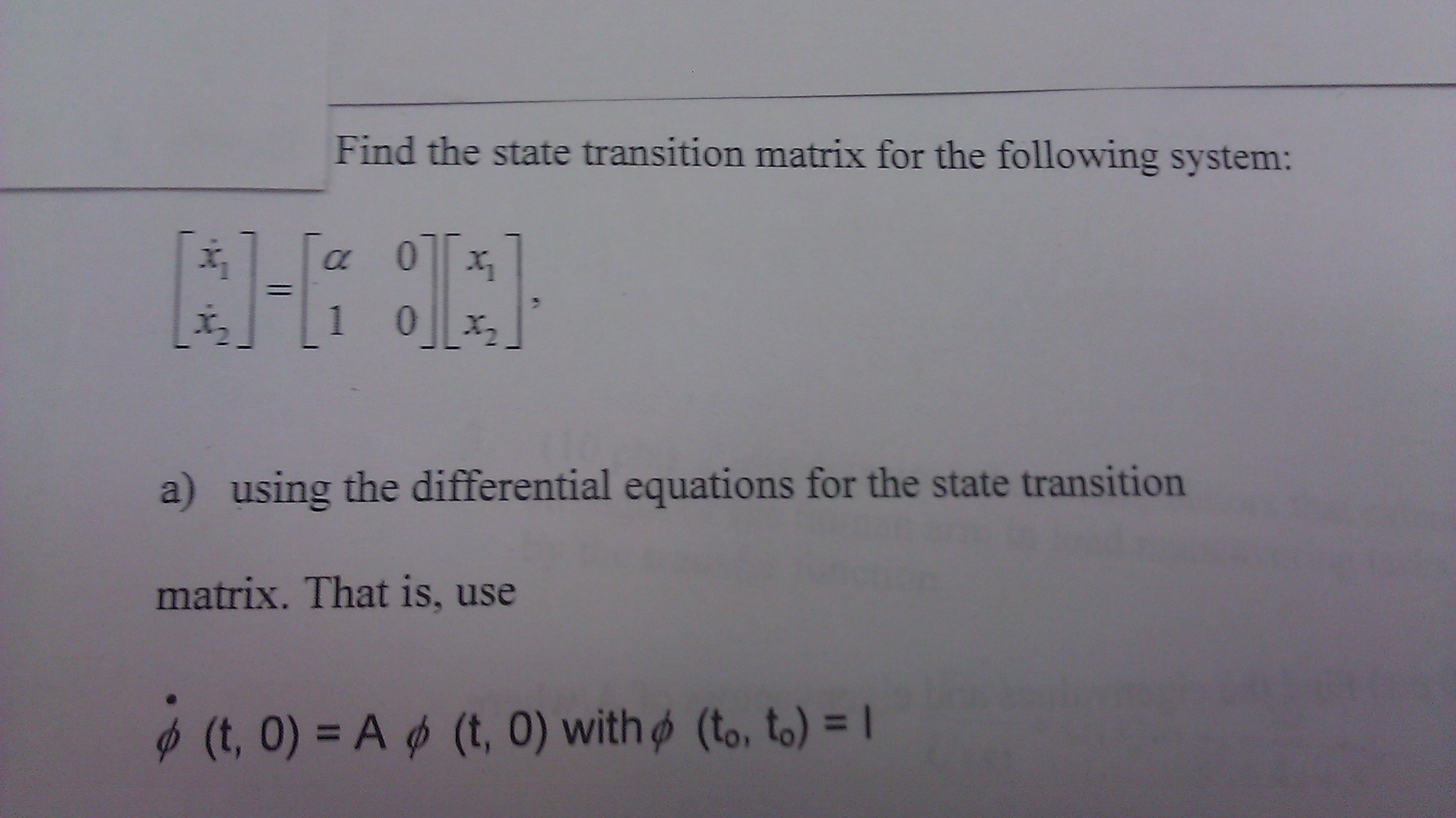 Find the state transition matrix for the following