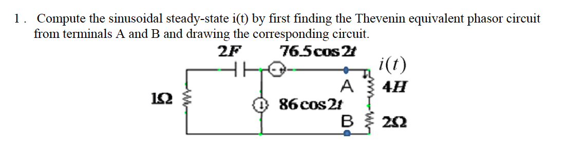 Compute the sinusoidal steady-state i(t) by first