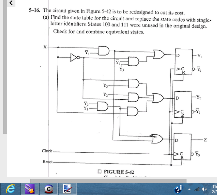 The circuit given in Figure 5-42 is to he redesign