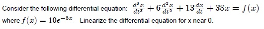 Consider the following differential equation: d3x