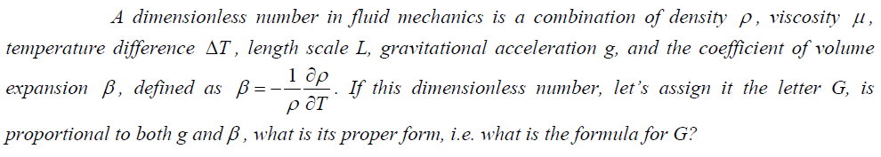 A dimemionless number in fluid mechanics is a comb