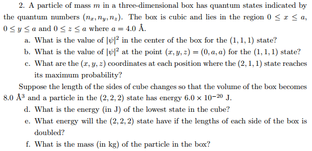 A particle of mass m in a three-dimensional box ha