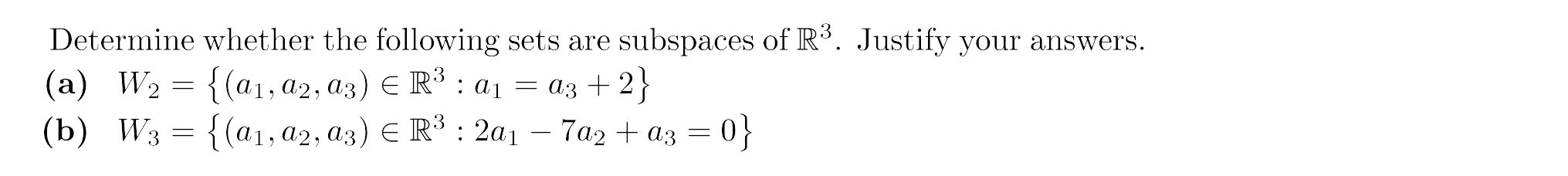 Determine Whether The Following Sets Are Subspaces... | Chegg.com