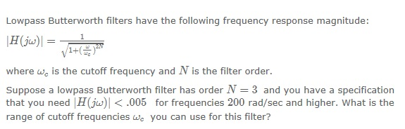 Lowpass Butterworth filters have the following fre