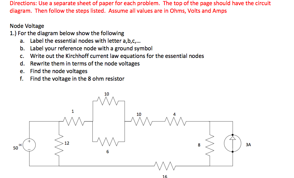 Node Voltage For the diagram below show the follo