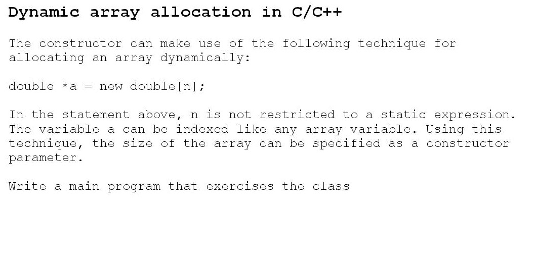 Dynamic array allocation in C/C++ The constructor