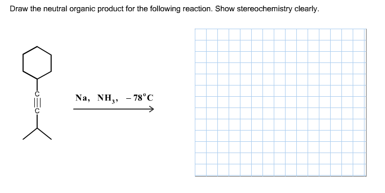 Draw the neutral organic product for the following