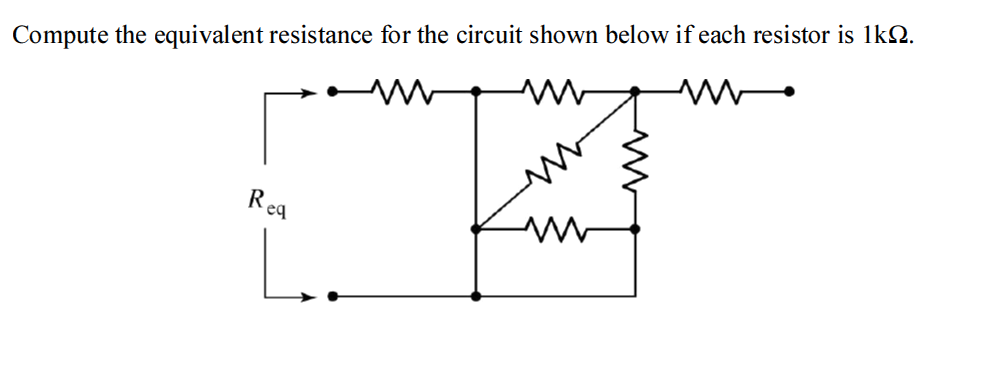 Compute the equivalent resistance for the circuit