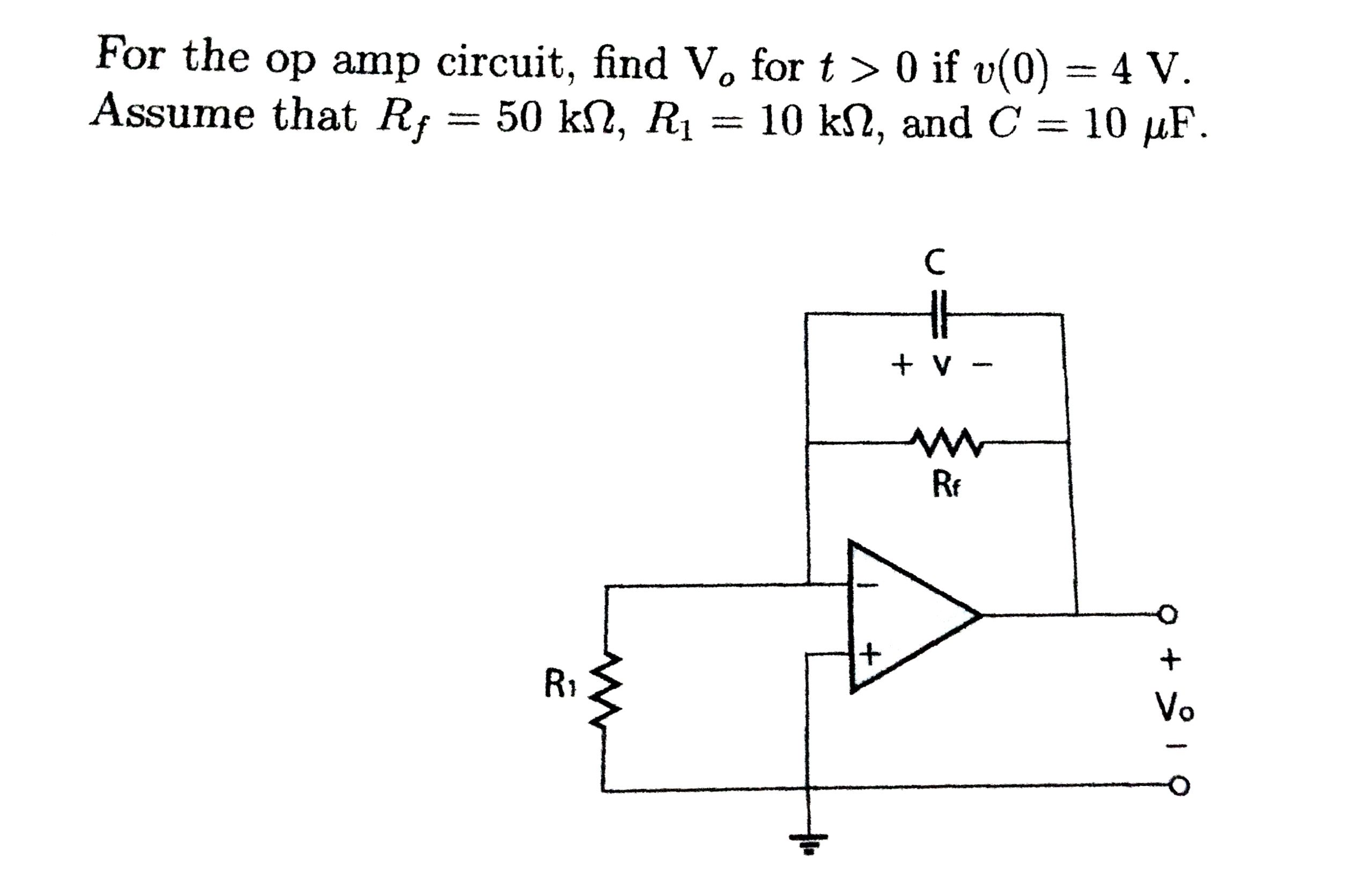 For the op amp circuit, find V0 for t > 0 if v(0)