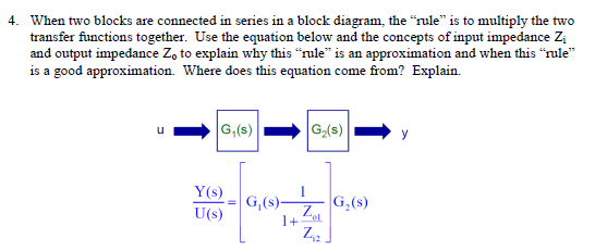 When two blocks are connected in series in a block